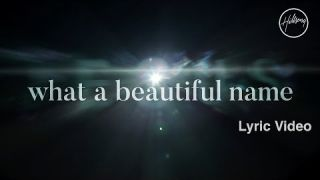 What A Beautiful Name (Lyric Video) - Hillsong Worship